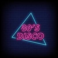 80s Disco Neon Signs Style Text Vector