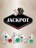 Jackpot casino gambling game with playing cards chips and dice vector