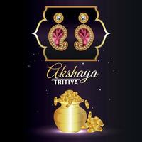 Akshaya tritiya celebration jewellery sale discount with gold coin pot and gold earrings vector