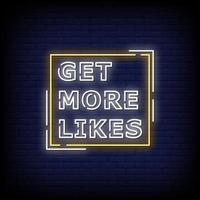 Get More Likes Neon Signs Style Text Vector
