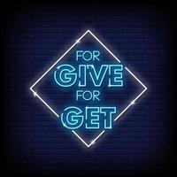 For Give For Get Neon Signs Style Text Vector