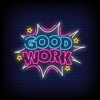 Good Work Neon Signs Style Text Vector