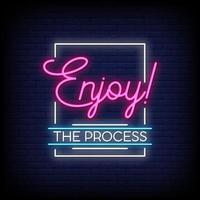 Enjoy The Process Neon Signs Style Text Vector