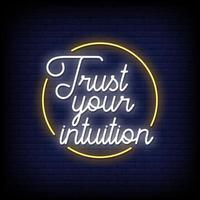 confía en tu intuición letreros de neón estilo texto vector