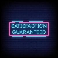 Satisfaction Guaranteed  Neon Signs Style Text Vector