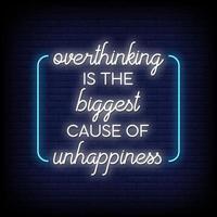 pensar demasiado es la mayor causa de infelicidad letreros de neón estilo vector de texto