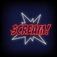 Scream Neon Signs Style Text Vector