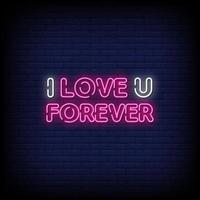 I Love You Forever Neon Signs Style Text Vector