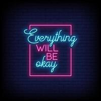 Everything Will be Okay Neon Signs Style Text Vector