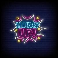 Hurry Up Neon Signs Style Text Vector