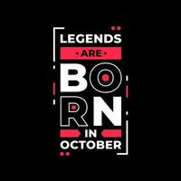 las leyendas nacen en octubre diseño de camiseta de citas modernas vector