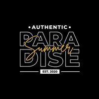 Summer paradise modern lettering t shirt design vector