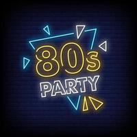 80s Party Neon Signs Style Text Vector