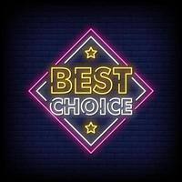 Best Choice Neon Signs Style Text Vector
