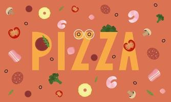 Pizza word and ingredients on background Funny colorful vector illustration
