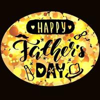 Happy father's day golden lettering calligraphy card Vector greeting illustration on black background
