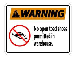 Warning No Open Toed Shoes Sign on white background vector