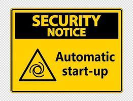 aviso de seguridad señal de inicio automático vector