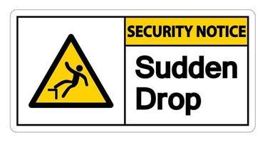 Security notice Sudden Drop Symbol vector