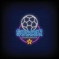 Soccer Championship Neon Signs Style Text Vector