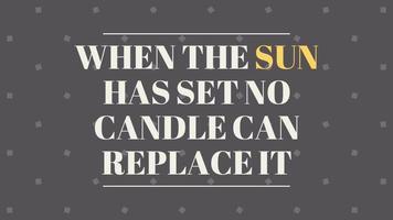 quando o sol não se põe, nenhuma vela pode substituí-la. Gráficos animados de citações motivacionais video