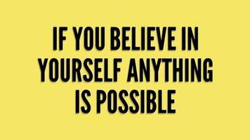 si vous croyez en vous, tout est possible video