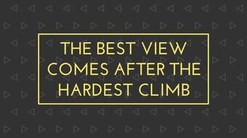 la meilleure vue vient après la montée la plus difficile des graphismes animés de citation de motivation video