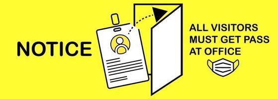 información de firmas Todos los visitantes deben obtener un pase en la oficina vector