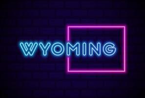 Wyoming, estado de EE. UU., lámpara de neón brillante, letrero, ilustración vectorial realista, pared de ladrillo azul, resplandor vector