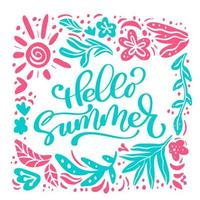Hello Summer Floral Poster with Frame. Tropical Exotic Flowers Design for Sale Banner, Flyer, Brochure, Fabric Print. Summertime Background. Vector illustration