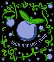 This is a spectacular vintage illustration on a dark background with blueberries and the inscription 100 percent organic food vector