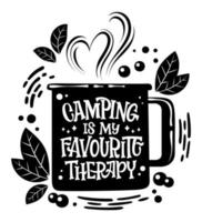 Camping is my favourite therapy Camping mug shape lettering phrase vector