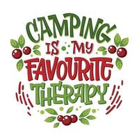 Camping lettering phrase Camping is my favourite therapy vector