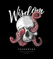 wisdom slogan with octopus tentacles on black background illustration vector