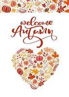 tarjeta de felicitación con texto bienvenido otoño. hojas naranjas de arce, follaje de septiembre, octubre o noviembre, roble y abedul, cartel de la temporada de otoño o diseño de banner vector