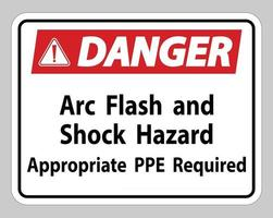 Danger Sign Arc Flash And Shock Hazard Appropriate PPE Required vector