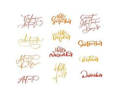 Bundle set of Orange vector lettering calligraphy autumn phrases. Hand drawn isolated illustration for greeting card. Perfect for seasonal holidays, Thanksgiving Day