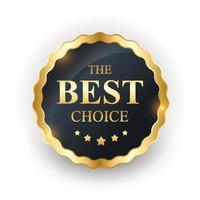 etiqueta dorada la mejor plantilla de elección vector