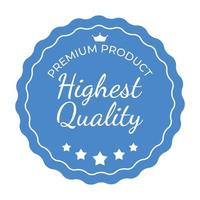 Highest Quality Label Sign vector