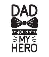 Papá mi mensaje de héroe vector