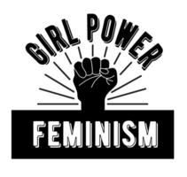 The symbol of feminism is a clenched fist. Girl power and feminism. Lettering and logo for the feminist movement. Vector illustration. Vector illustration