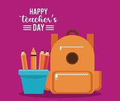 happy teachers day card with schoolbag and pencils holders vector