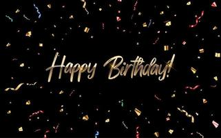 Happy Birthday congratulations banner design with Confetti and Glossy Glitter Ribbon for Party Holiday Background vector
