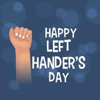 Vector illustration of a Background for Happy Left Handers Day