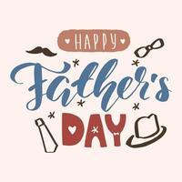 Happy father day lettering calligraphy isolated text Vector greeting illustration beige blue red