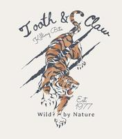 lema de tipografía con ilustración de tigre y rasguño de garra vector