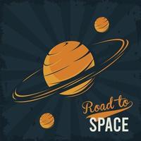 camino al espacio letras con saturno y lunas en estilo cartel vintage vector