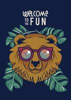 bienvenido a la diversión con oso usando anteojos vector
