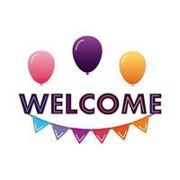 Etiqueta de bienvenida con letras con guirnaldas de colores y globos de helio. vector