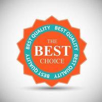 Best Choice Label, in retro vintage design Vector Illustration